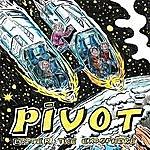 Pivot Enter The Exosphere