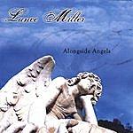 Lance Miller Alongside Angels