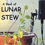 Lunar Stew Trio A Bowl Of Lunar Stew