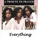 M3 Everything: A Tribute To Prayer