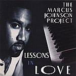 Marcus Johnson Lessons In Love [Original Recording Remastered]