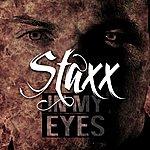 Staxx In My Eyes (Clean Version)
