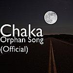 Chaka Orphan Song (Official)
