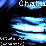 Chaka Orphan Song (Acoustic)