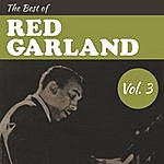 Red Garland The Best Of Red Garland, Vol. 3