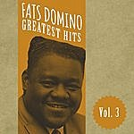 Fats Domino Fats Domino Greatest Hits, Vol. 3