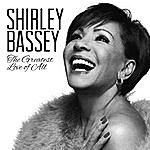 Shirley Bassey The Greatest Love Of All