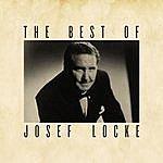 Josef Locke The Best Of Josef Locke