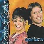 Carter Dance Away The Night