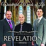 Revelation Hymns: Wonderful Words Of Life