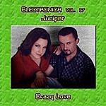 Juniper Electronica Vol. 17: Juniper - Crazy Love