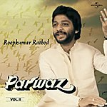 Roopkumar Rathod Parwaz Vol. 2 ( Live )