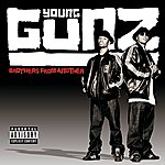 Young Gunz Brothers From Another (Explicit Version)