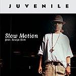 Juvenile Slow Motion (Int'l Commercial Single)