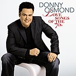 Donny Osmond Love Songs Of The '70s