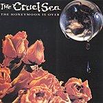 The Cruel Sea The Honeymoon Is Over