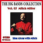 Mitch Miller The Big Bands Collection, Vol. 7/23: Mitch Miller - Sing Along With Mitch