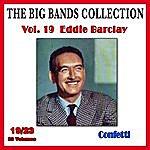 Eddie Barclay The Big Bands Collection, Vol. 19/23: Eddie Barclay - Confetti