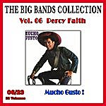 Percy Faith The Big Bands Collection, Vol. 6/23: Percy Faith - Mucho Gusto !