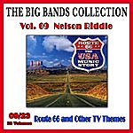 Nelson Riddle The Big Bands Collection, Vol. 9/23: Nelson Riddle - Road 66 And Other Tv Themes