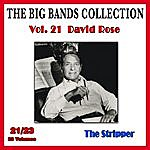 David Rose The Big Bands Collection, Vol. 21/23: David Rose - The Stripper