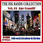 Ray Conniff The Big Bands Collection, Vol. 1/23: Ray Conniff - Hollywood & Broadway In Rhythm