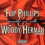 Flip Phillips Smooth As Silk