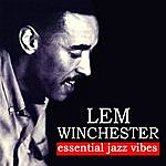 Lem Winchester Essential Jazz Vibes