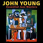 John Young Band Essential Jazz Masters