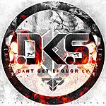 DKS Can't Get Enough - Ep