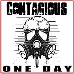 Contagious One Day