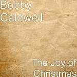 Bobby Caldwell The Joy Of Christmas