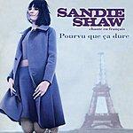 Sandie Shaw Chante En Français - Pourvu Que Ça Dure