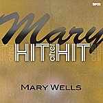 Mary Wells Mary - Hit After Hit