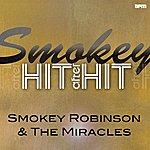 Smokey Robinson & The Miracles Smokey - Hit After Hit