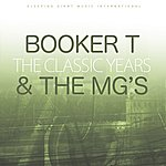 Booker T. & The MG's The Classic Years