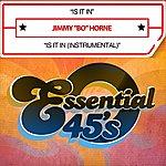 Jimmy 'Bo' Horne Is It In (Digital 45)