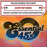 Jimmy 'Bo' Horne Dance Across The Floor (Digital 45)