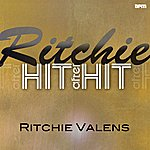 Ritchie Valens Ritchie - Hit After Hit