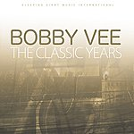 Bobby Vee The Classic Years