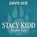 Stacy Kidd Random Funk