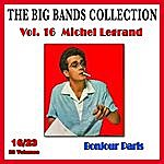 Michel Legrand The Big Bands Collection, Vol. 16/23: Michel Legrand - Bonjour Paris