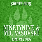 Ninetynine The Return