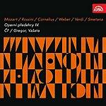 Czech Philharmonic Orchestra Mozart, Rossini, Cornelius, Weber, Verdi, Smetana: Operatic Overtures IV.