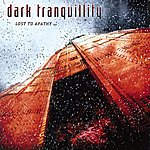 Dark Tranquillity Lost To Apathy - Ep