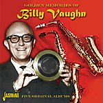 Billy Vaughn Golden Memories Of Billy Vaughn - Five Original Albums