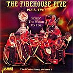 Firehouse Five Plus Two Settin' The World On Fire (The Whole Story, Vol. 1)
