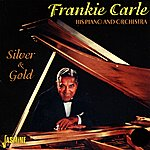 Frankie Carle Silver And Gold