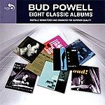 Bud Powell Bud Powell: Eigh Classic Albums