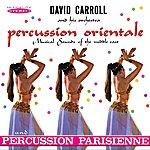 David Carroll Orchestra Percussion Orientale / Percussion Parisienne